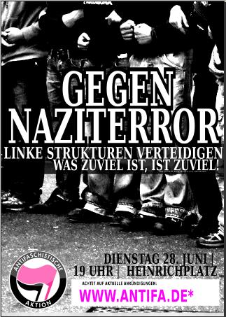 demo gegen naziterror (28.06.2011 - 19 Uhr Heinrichplatz)